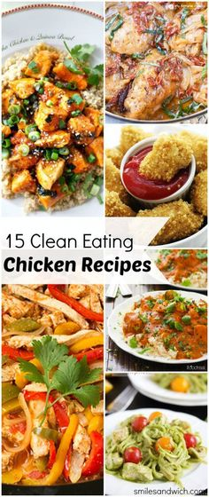 15 Clean Eating Chicken Recipes - these healthy clean eating dinner recipes are some of my favorites!