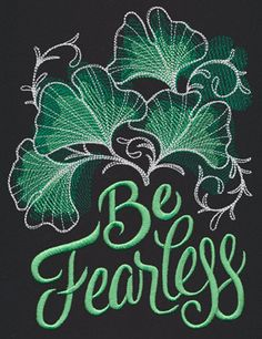 Warm Thoughts - Be Fearless | Urban Threads: Unique and Awesome Embroidery Designs