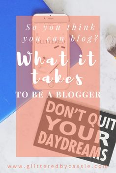 Find out what it takes to be a blogger