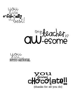 cute printable tags for gifts: Swedish fish, A&W rootbeer, candle/lotion, etc.. chocolate....