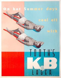 Advertisement for Tooth's KB Lager Source: Vintage Advertising and Poster Art