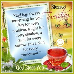 Blessed Tuesday, Good Morning