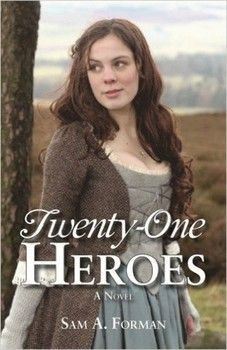 Interview with Sam Forman, author of TWENTY-ONE HEROES.