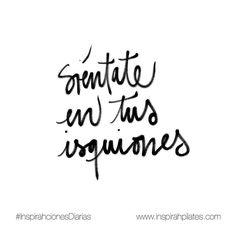 Siéntate de tus isquiones. Machucarse el coxis es cero bonito.  #InspirahcionesDiarias por @CandiaRaquel  Inspirah mueve y crea la realidad que deseas vivir en:  http://ift.tt/1LPkaRs