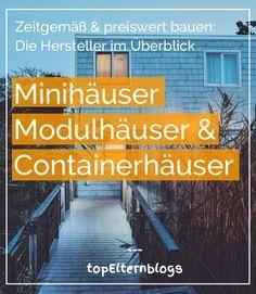 Kostengünstig bauen. #Minihäuser werden immer populärer. Die Hersteller & ihre Besonderheiten im Überblick: