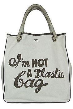 "Anya Hindmarch ""I'm NOT A Plastic Bag"" tote - going green in style! Great for use as an everyday tote, or green shopping bag. Discount Handbags, Cheap Handbags, Handbags Online, Handbags On Sale, Gucci Handbags, Fabric Handbags, Fashion Handbags, Leather Handbags, Reusable Shopping Bags"