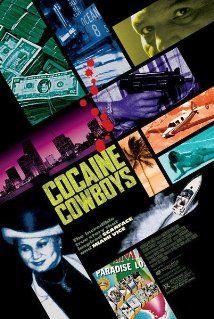 Cocaine Cowboys (2006) Poster