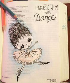 Praise Him with dance! Psalm 150. #idrawinmyBible #illustratedfaith #biblejournaling by renamc1