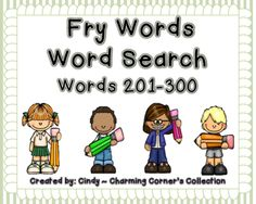 Fry Words (Word Search ~ Set 3) from Charming Corner's Collection on TeachersNotebook.com -  (23 pages)  - Students will love searching and coloring/highlighting their Fry words as they build their, reading, spelling, writing and vocabulary fluency. Great for small group instruction and centers!