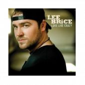 Lee Brice CD- Love Like Crazy  http://leebrice.ras.bustores.com/