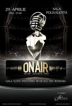 Gala ON AIR MUSIC AWARDS 2014 29 aprilie, ora 19:00, Sala Polivalentă Biletele se pot cumpara de pe site-urile: http://eventim.ro si http://myticket.ro, incepand din 17 martie 2014