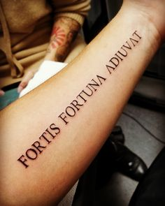 My first tattoo. Fortune favors the bold. Forearm Word Tattoo, Forarm Tattoos, Word Tattoos, Leg Tattoos, Body Art Tattoos, Sleeve Tattoos, Chest Tattoo Lettering, Tattoo Font For Men, Tattoo Quotes For Men