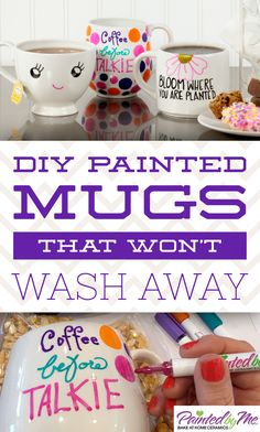 Finally a DIY painted mug that won't wash away!  All you simply do is design, then bake to make it permanent. So easy and fun!
