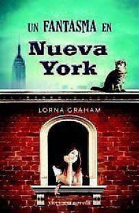 UN FANTASMA EN NUEVA YORK LORNA GRAHAM SIGMARLIBROS