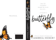 Rainy Days and Pajamas: Cover & Blurb Reveal: Butterfly by Cambria Hebert