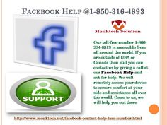 Am I eligible for availing #FacebookHelp @1-850-316-4893?http://www.monktech.net/facebook-contact-help-line-number.html