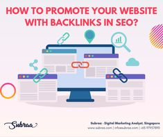 How to promote your website with backlinks in seo by Subraa SEO Services in Singapore Digital Marketing Strategist, Digital Marketing Business, Seo Agency, Seo Strategy, Seo Tips, Show And Tell, Seo Services, Search Engine Optimization, Web Development