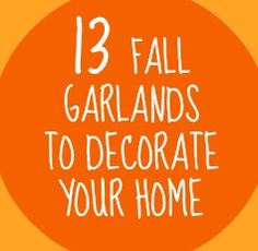 Fall Garlands and thanksgiving crafts - C.R.A.F.T.