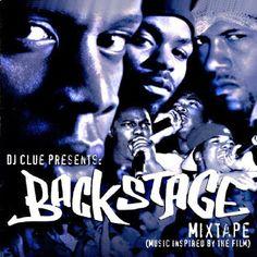 Hip-Hop HQ: DJ Clue? Presents: Backstage Mixtape [2000]