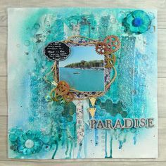 Life in a Snapshot: Mixed media layout Paradise using Docrafts product...