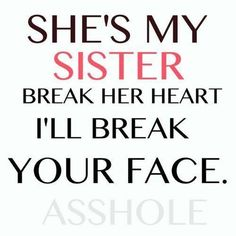 The 10 Best Sister Quotes quotes quote sister family quotes sister quotes Older Sister Quotes, Little Sister Quotes, Sister Quotes Funny, Love My Sister, Best Sister, Best Friend Quotes, Funny Quotes, Qoutes, Epic Quotes