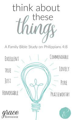 Family Bible Study on Philippians 4:8 including a word study + talking points. Great for summer!
