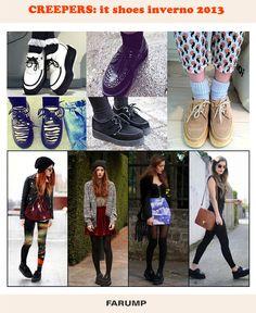 Você já conhece os creepers? Eles estão ganhando cada vez mais o coração das fashionistas e prometem ser os it shoes do inverno 2013. Vem ver!