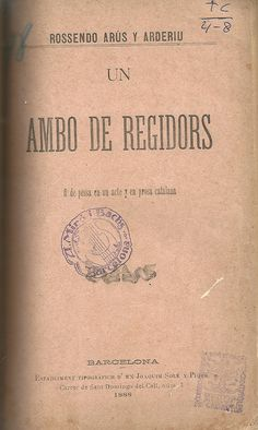 Un ambo de regidors.  Rossendo Arus y Arderiu. Barcelona. 1888. http://bvirtual.bibliotecas.csic.es/csic:csicalephbib000541651