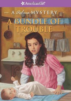 A Bundle of Trouble: A Rebecca Mystery (American Girl Mysteries) by Kathryn Reiss