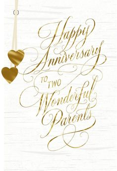 Wish your parents a happy anniversary with this pretty card featuring gold foil script lettering and hearts.