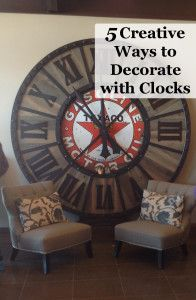 5 Creative Ways to Decorate with Clocks- This clock is amazing! Like tabletop as a clock.