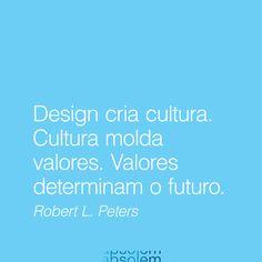 #frases #inspira #design #branding #energia #quotes #brand #marca #cultura #criar #valores #futuro