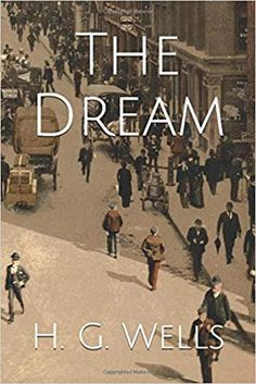 """The Dream tells of a man from a Utopian future who dreams the entire life of an Englishman from the Victorian and Edwardian eras. In circa 4,000 A.D., a biologist named Sarnac is taking a holiday among mountains and lakes with his lover, Sunray. With four other holiday travelers, they visit some 2,000-year-old """"ancient remains [of war dead] that had recently been excavated"""" in a nearby valley. A little later, after a brief afternoon nap, Sarnac awakens from """"a very vivid dream."""" Clash Of Clans Hack, Oil For Stretch Marks, Get Gift Cards, Great Websites, Upcoming Artists, Embarrassing Moments, Coffee Branding, Comic Movies, Library Books"""