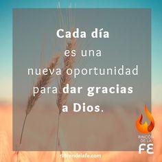 Cada día es una nueva oportunidad para dar Gracias a Dios #Dios #God #amor #oración #sentimientos #cristo #fe #Jesucristo #gracias