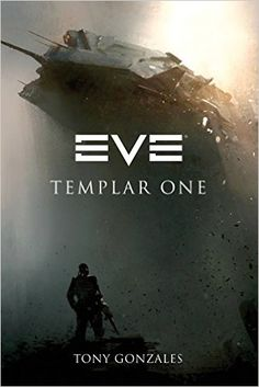 Amazon.com: EVE: Templar One: Tony Gonzales