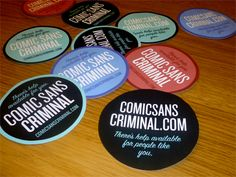 Comic Sans Criminal Stickers by Matt Dempsey Graphic Design Projects, Comic Sans, A Comics, Designer, Stickers, Sticker Designs, Creative, Funny Things, Nerd