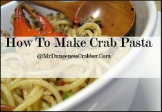 Using dungeness crabs, Mr dungeness crabber makes a delicious and simple meal with pasta. Crab Meat Recipes, Pasta Recipes, Crab Meat Pasta, Seafood, Beef, Foods, Chicken, Image, Sea Food