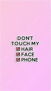 خلفيات ايفون Don T Touch My Phone