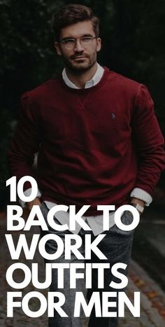10 Best Back To Work Outfits for Men Mens Fashion Blog, Fashion Tips, Feeling Trapped, Mens Style Guide, Back To Work, Smart Casual, Work Outfits, Men's Style, Style Guides