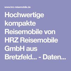 Hochwertige kompakte Reisemobile von HRZ Reisemobile GmbH aus Bretzfeld... - Datenschutz