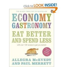 Economy Gastronomy - This cookbook offers something I've not found elsewhere. My mom taught me to never make only one meal at a time. Make 2 and freeze the 2nd or have leftovers for tomorrow. It cuts down on time and money. This book teaches these principles using mainly British classic recipes. There is only a handful of these in the States but worth the spend. You get ideas of how to economize your kitchen time and money, making your budget more achievable.