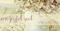One Joyful Soul-life in the vine