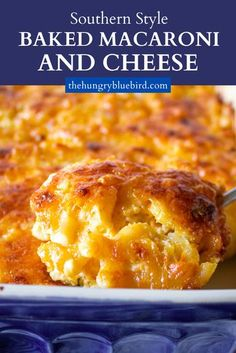 Southern Mac And Cheese, Best Macaroni And Cheese, Macaroni Cheese Recipes, Mac And Cheese Homemade, Baked Mac And Cheese Recipe Soul Food, Macaroni And Cheese Casserole, Southern Recipes, Southern Thanksgiving Recipes, Southern Food