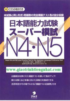 Sách luyện thi N4 và N5 Supa moshiki – Đề thi (Kèm CD)