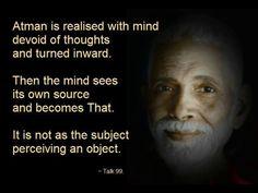 Sri Ramana Maharshi. Wisdom. Mind. Source. Atman
