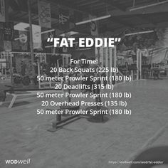 For Time: 20 Back Squats (225 lb); 50 meter Prowler Sprint (180 lb); 20 Deadlifts (315 lb); 50 meter Prowler Sprint (180 lb); 20 Overhead Presses (135 lb); 50 meter Prowler Sprint (180 lb)
