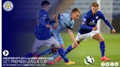 U-21 | Лестер Сити (vs) Лидс Юнайтед 9 дек. 2014 г. ВТ ФК Лестер Сити (Лестер, Англия) (vs) ФК Лидс Юнайтед (Лидс, Англия) Leicester City F.C. (Leicester, England) - Leeds United F.C (Leeds, England) Premier League U21s Cup http://futboler-online.ru/poster/rec/u-21-lester-siti-vs-lids-yunaited-432
