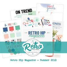 Retro Hip Magazine - Summer 2018 - Issue 2       #magazineonline #onlinemagazine #craftymagazine #retrohipmama