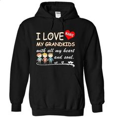 I Love My Grandkids [NANIE Sweatshirts] - #girl tee #white sweatshirt. CHECK PRICE => https://www.sunfrog.com/LifeStyle/I-Love-My-Grandkids-[NANIE-Sweatshirts]-2159-Black-9210862-Hoodie.html?68278