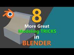 Blender - 8 more GREAT MODELING TRICKS - YouTube